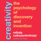 Creativity: The Psychology of Discovery and Invention Cover Image