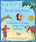 Julie Andrews' Collection of Poems, Songs and Lullabies [With CD (Audio)] Cover Image