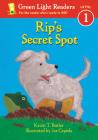 Rip's Secret Spot (Green Light Readers Level 1) Cover Image