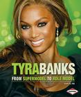 Tyra Banks: From Supermodel to Role Model Cover Image