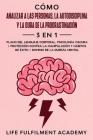 Cómo analizar a las personas, la autodisciplina y la cura de la procrastinación (3 en 1): plano del lenguaje corporal, psicología oscura + protección Cover Image