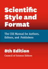 Scientific Style and Format: The CSE Manual for Authors, Editors, and Publishers, Eighth Edition Cover Image