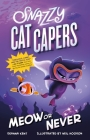 Snazzy Cat Capers: Meow or Never Cover Image