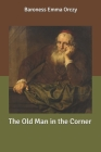 The Old Man in the Corner Cover Image