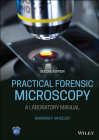 Practical Forensic Microscopy: A Laboratory Manual Cover Image