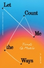 Let Me Count the Ways: A Memoir (American Lives ) Cover Image