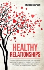 Healthy Relationships: Overcome Anxiety, Couple Conflicts, Insecurity and Depression without therapy. Stop Jealousy and Negative Thinking. Le Cover Image