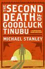 The Second Death of Goodluck Tinubu: A Detective Kubu Mystery Cover Image