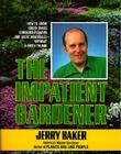 The Impatient Gardener Cover Image