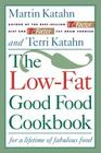 The Low-Fat Good Food Cookbook: For a Lifetime of Fabulous Food Cover Image