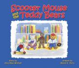 Scooter Mouse and the Teddy Bears Cover Image