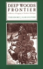 Deep Woods Frontier: A History of Logging in Northern Michigan (Great Lakes Books) Cover Image