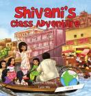 Girl to the World: Shivani's Class Adventure Cover Image