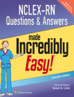 NCLEX-RN Questions & Answers Made Incredibly Easy (Incredibly Easy! Series®) Cover Image