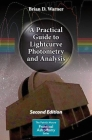 A Practical Guide to Lightcurve Photometry and Analysis (Patrick Moore Practical Astronomy) Cover Image