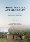 Think Locally, ACT Globally: Polish Farmers in the Global Era of Sustainability and Resilience Cover Image