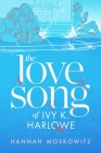 The Love Song of Ivy K. Harlowe Cover Image