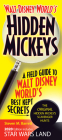 Walt Disney World's Hidden Mickeys: A Field Guide to Walt Disney World's Best Kept Secrets Cover Image