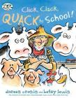 Click, Clack, Quack to School! (A Click Clack Book) Cover Image