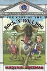 The Case of the Rock 'N' Roll Dog (First Kids Mystery) Cover Image