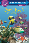 Coral Reefs in Danger (Step into Reading) Cover Image