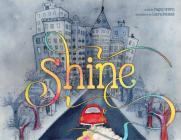 Shine: A Wordless Book about Love Cover Image