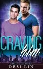 Craving Him (Angel Falls #2) Cover Image