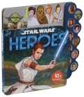 Star Wars: 10-Button Sound: Heroes (10-Button Sound Books) Cover Image