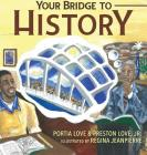 Your Bridge to History Cover Image