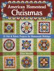 American Homestead Christmas: 21 Felt & Fabric Projects for Homemade Holidays Cover Image