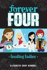 Leading Ladies #2 (Forever Four #2) Cover Image