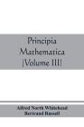 Principia mathematica (Volume III) Cover Image
