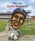 Who Was Jackie Robinson? (Who Was?) Cover Image