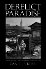 Derelict Paradise: Homelessness and Urban Development in Cleveland, Ohio Cover Image