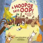 A Hoopoe Says Oop!: Animals of Israel Cover Image