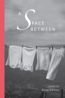 A Space Between (Via Folios #144) Cover Image