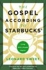 The Gospel According to Starbucks: Living with a Grande Passion Cover Image