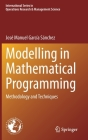 Modelling in Mathematical Programming: Methodology and Techniques Cover Image