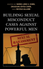 Building Sexual Misconduct Cases Against Powerful Men Cover Image