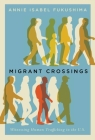 Migrant Crossings: Witnessing Human Trafficking in the U.S. Cover Image