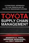 Toyota Supply Chain Management: A Strategic Approach to Toyota's Renowned System Cover Image