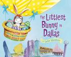 The Littlest Bunny in Dallas Cover Image