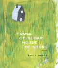 House of Sugar, House of Stone Cover Image