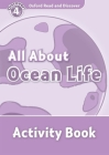 Oxford Read and Discover: Level 4: 750-Word Vocabulary All about Ocean Life Activity Book Cover Image
