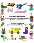 Deutsch-Kroatisch Zweisprachiges Bilderwörterbuch der Farben für Kinder Cover Image