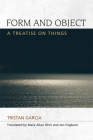 Form and Object: A Treatise on Things (Speculative Realism) Cover Image