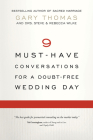 9 Must-Have Conversations for a Doubt-Free Wedding Day Cover Image