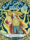 Electric Ben: The Amazing Life and Times of Benjamin Franklin Cover Image