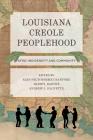 Louisiana Creole Peoplehood: Afro-Indigeneity and Community Cover Image
