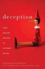 Deception: From Ancient Empires to Internet Dating Cover Image